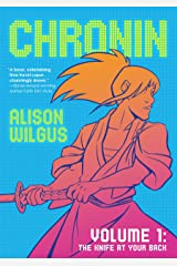 Chronin Volume 1: The Knife at Your Back Kindle Edition