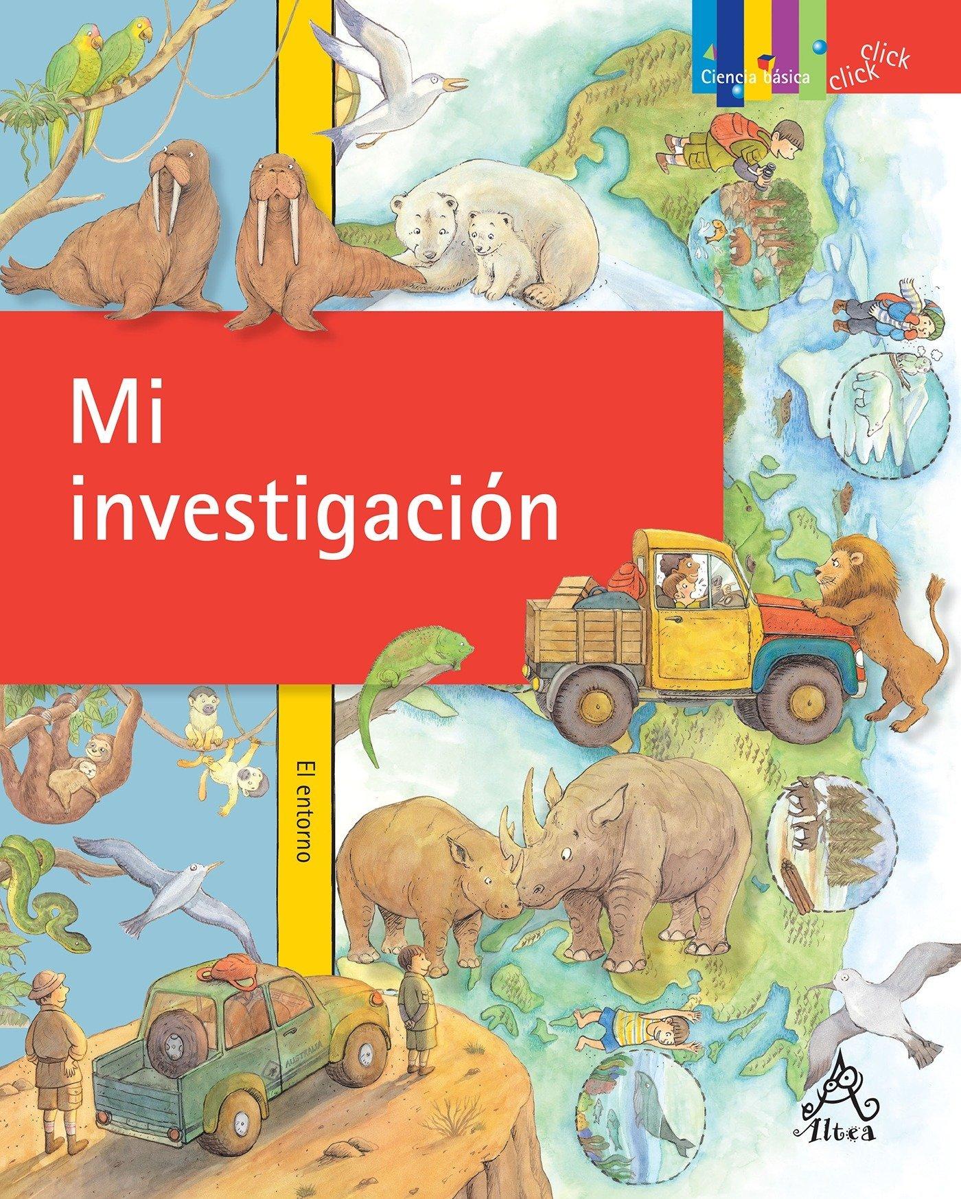 Mi investigación (Click Click: Ciencia Básica / Basic Science) (Spanish Edition)