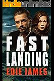 Fast Landing (Hope Landing Romantic Suspense Book 2)