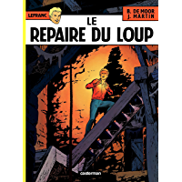 Lefranc (Tome 4) - Le repaire du Loup (French Edition)