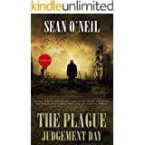 The Plague: Judgement Day (The Apocalyptic Series Book 1)