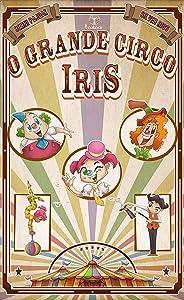 O Grande Circo Iris