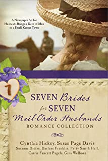 Seven Brides for Seven Mail-Order Husbands Romance Collection: A Newspaper  Ad for Husbands