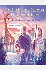 God Always Keeps His Promises: Unshakable Hope for Kids Kindle Edition