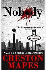 Nobody: A Homeless Las Vegas Murder Mystery Thriller Kindle Edition