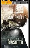 Le Mal en Elle (French Edition)