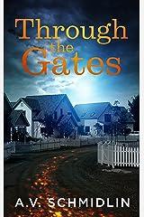 Through the Gates Kindle Edition