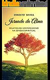Jornada da Alma: Relatos de um Peregrino na Senda Espiritual