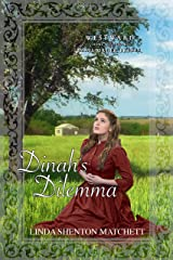 Dinah's Dilemma (Westward Home and Hearts Mail-Order Brides Book 10) Kindle Edition