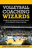 Volleyball Coaching Wizards: Insights And