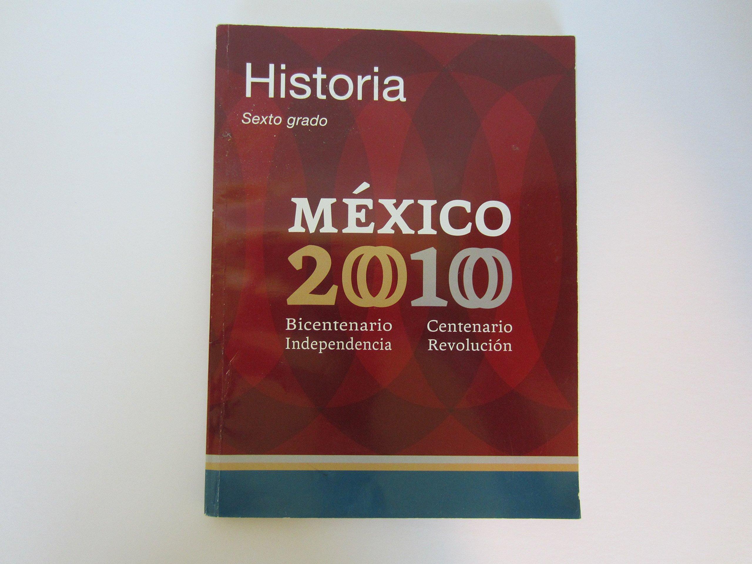 Historia Cuarto Grado: Mexico 2010 - Bicentenario ...