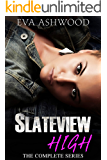 Slateview High - The Complete Box Set: A Dark High School Bully Romance