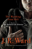 The Wedding From Hell: Part 1: The Rehearsal Dinner (English Edition)