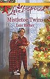 Mistletoe Twins: A Fresh-Start Family Romance (Rocky Mountain Haven)