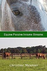 Equine Passive Income Streams Kindle Edition