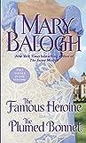 The Famous Heroine/ The Plumed Bonnet (Dark Angel)