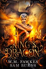 The King's Dragon (Fire and Valor Book 1) Kindle Edition
