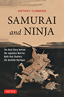 Amazon true path of the ninja the definitive translation of samurai and ninja the real story behind the japanese warrior myth that shatters the bushido fandeluxe Images
