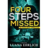 Four Steps Missed: A Titus Ray Thriller (Titus Ray Thrillers Book 8)