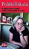 Douloureuse Russie: Journal d'une femme en colère