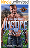 Justice for Danielle (Police and Fire: Operation Alpha) (Texas Heat Book 1)