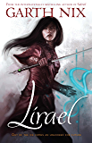Lirael: Daughter of the Clayr (THE OLD KINGDOM CHRONICLES)