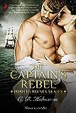 The Captain's Rebel (Irish Heroines Book 1)