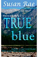 TRUE blue (DeLuca Family Book 3) Kindle Edition