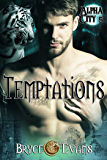 Temptations (Alpha City Book 5)