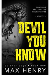Devil You Know (Butcher Boys Book 1) Kindle Edition