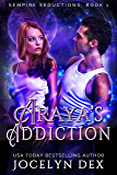 Araya's Addiction (Sempire Seductions Book 1)