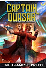 The Phaze-Worlds Dilemma: A Funny Sci-fi Space Adventure (Captain Quasar Book 3) Kindle Edition