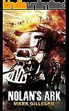 Nolan's Ark: A Post-Apocalyptic Action Thriller (The Butch Nolan Series Book 1)