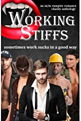 Working Stiffs: An M/M vampire romance charity anthology Kindle Edition