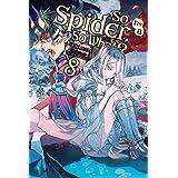 So I'm a Spider, So What?, Vol. 8 (light novel) (So I'm a Spider, So What? (light novel)) (English Edition)