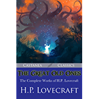 The Great Old Ones: The Complete Works of H. P. Lovecraft book cover