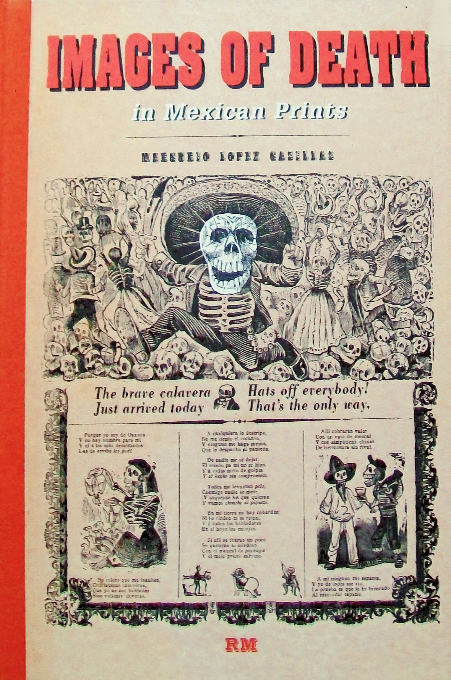Images of Death in Mexican Prints (Library of Mexican Illustrators/ Biblioteca de Ilustradores Mexicanos) (English and Spanish Edition)