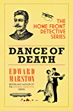 Dance of Death (The Home Front Detective Series)