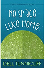 No Space Like Home (Stars of Hiraeth) Kindle Edition