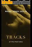 Tracks: an Inky Flesh story