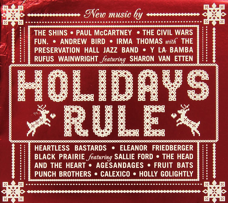 Holidays Rule, Fun., The Shins, Paul McCartney, The Civil Wars ...