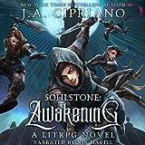 Soulstone: Awakening: A LitRPG Novel: World of Ruul, Volume 1