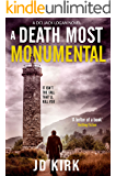 A Death Most Monumental: A Scottish Detective Mystery (DCI Logan Crime Thrillers Book 8)