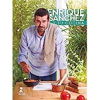 Enrique Sánchez y su cocina (Gastronomía y Salud)