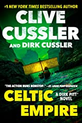 Celtic Empire (Dirk Pitt Adventure Book 25) Kindle Edition
