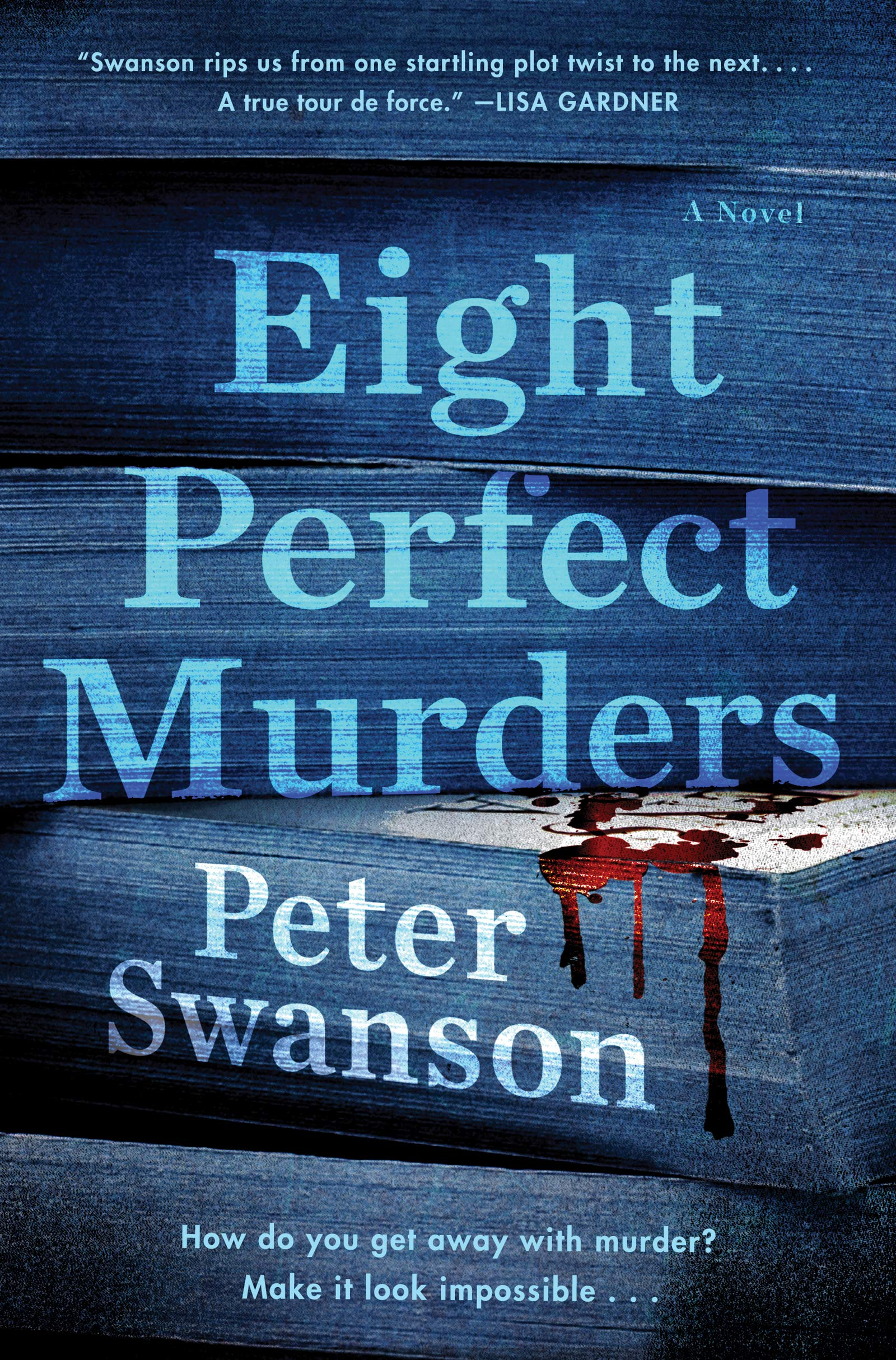 Eight Perfect Murders: A Novel (Malcolm Kershaw): Swanson, Peter ...