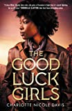 The Good Luck Girls (The Good Luck Girls (1))