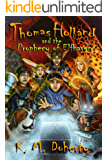 Thomas Holland and the Prophecy of Elfhaven (Thomas Holland Series Book 1)