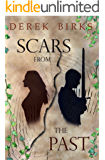 Scars From The Past (The Craft of Kings Book 1)