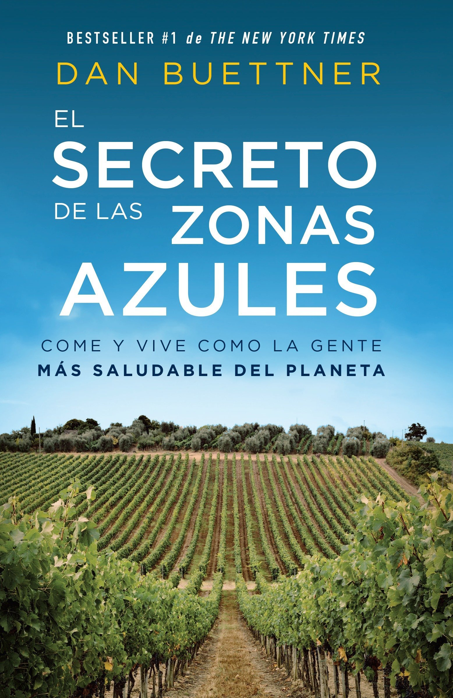 Download El secreto de las zonas azules: Come y vive como la gente más saludable del planeta (Spanish Edition) pdf